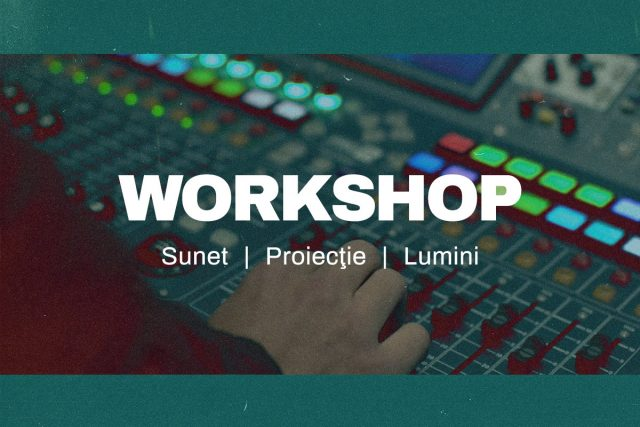 Sound, projection and lighting workshop